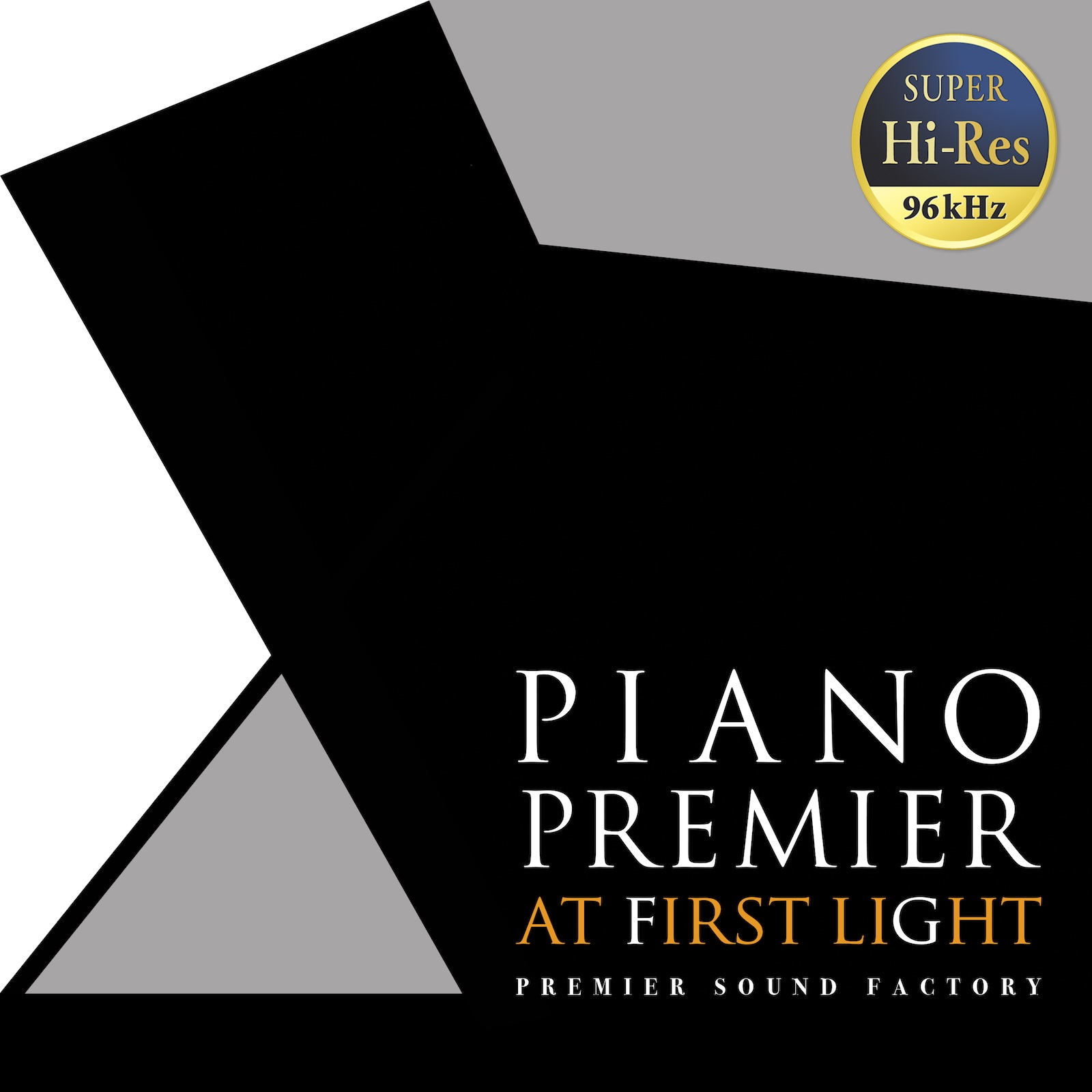 """PIANO Premier """"at first light"""""""
